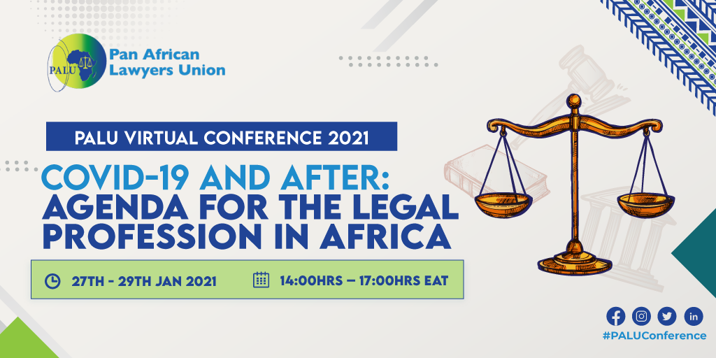 PALU Virtual  Conference – COVID-19 and After: Agenda for the Legal Profession in Africa